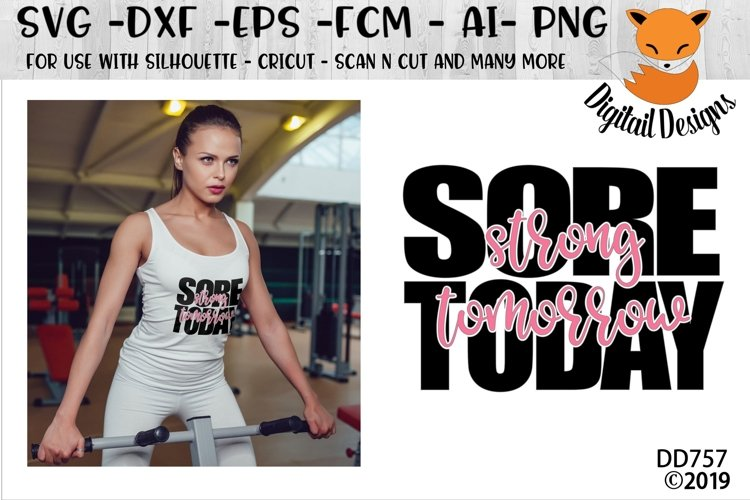 Sore Today Strong Tomorrow Fitness SVG example image 1