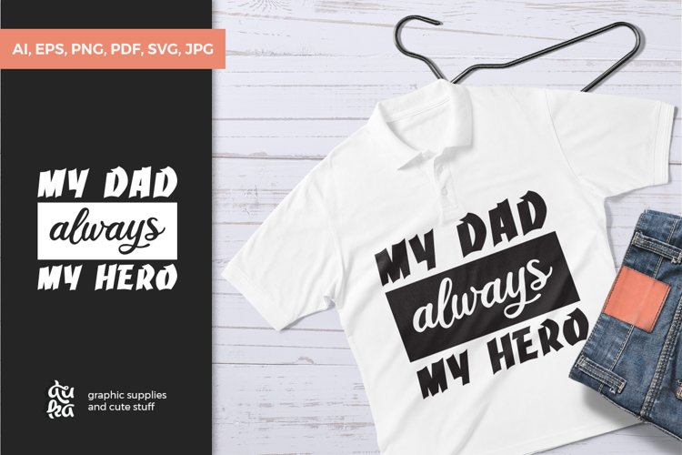 Fathers Day SVG Cut Files - My dad always my hero