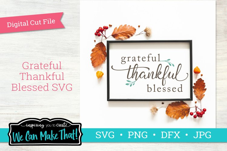 Grateful Thankful Blessed SVG