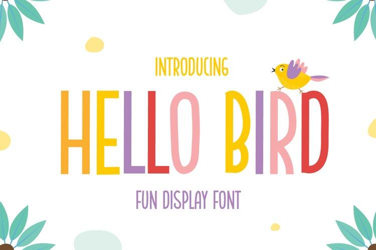 Hello bird - Fun Display Font example image 1
