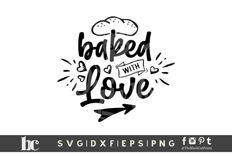 Baked With Love SVG DXF EPS PNG Cooking Kitchen cut files example image 1