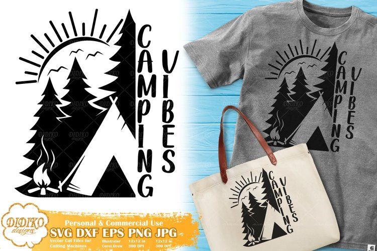 Camping SVG | Camping Vibes SVG | Summer Camp Silhouette example image 1
