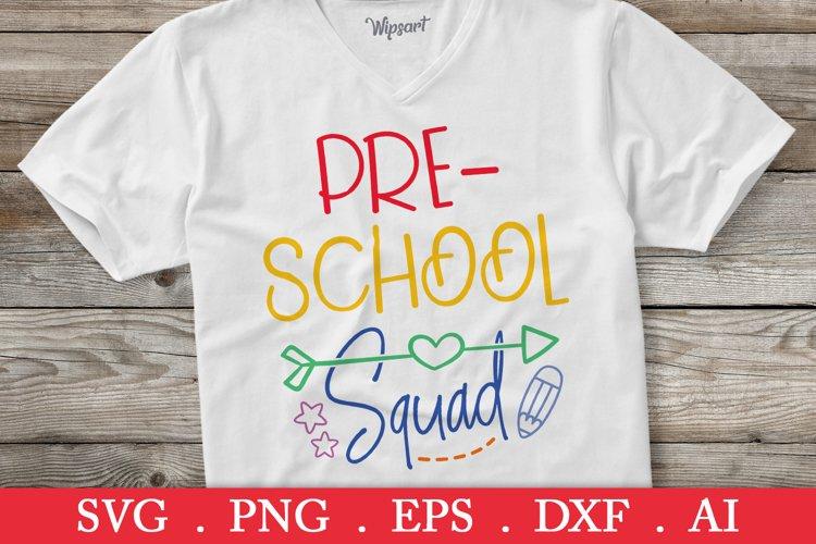 SALE! Preschool squad svg, back to school svg example image 1