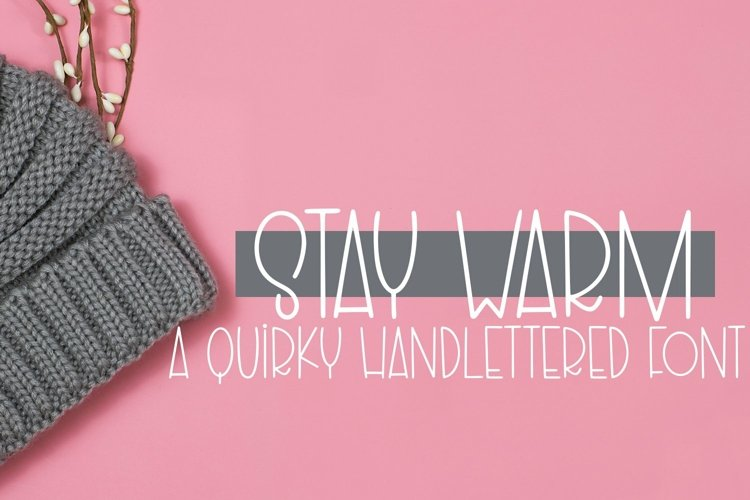 Web Font Stay Warm - A Quirky Hand-Lettered Font example image 1