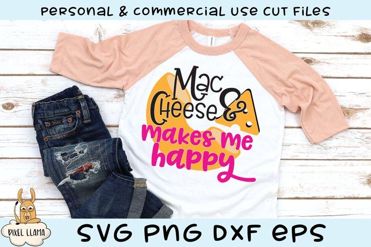 Mac N Cheese Makes Me Happy SVG example image 1
