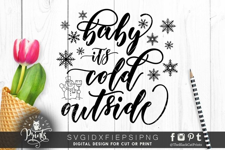 Baby it's cold outside SVG DXF PNG EPS example image 1