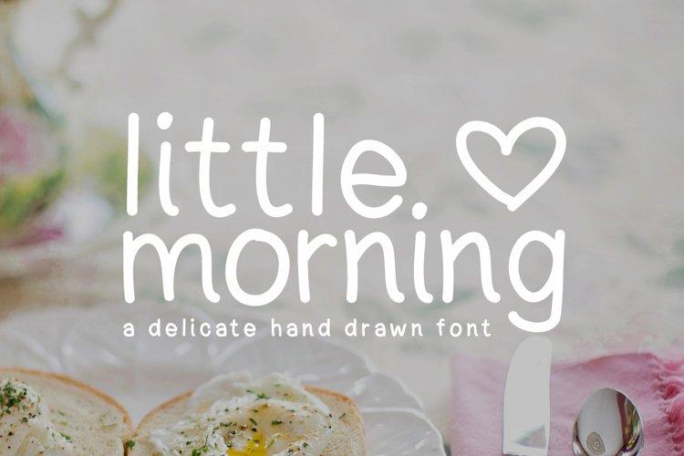 Little Morning Plain Font example image 1