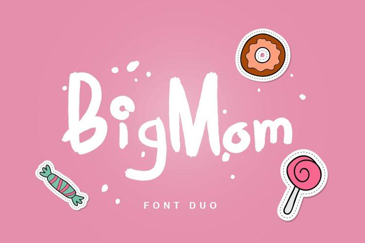 BigMom Font example image 1