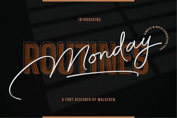 Monday Routines - Signature Font