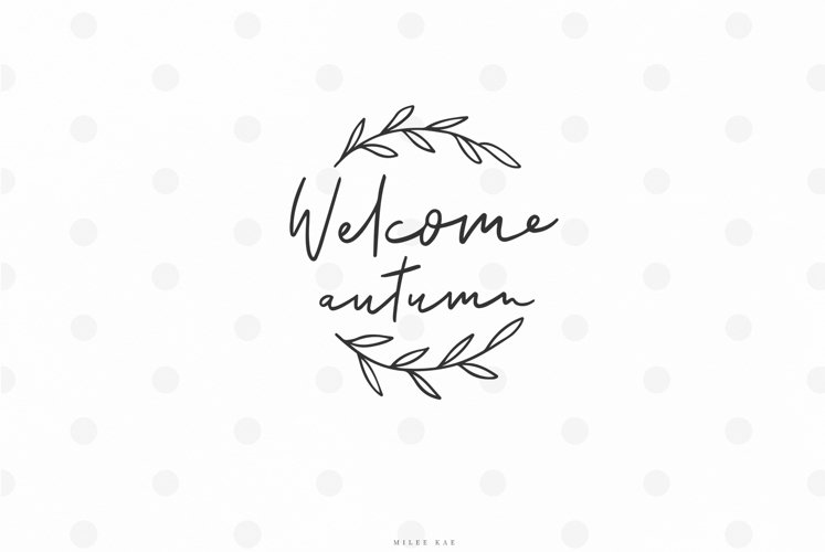 Welcome autumn fall quote svg cut file example image 1