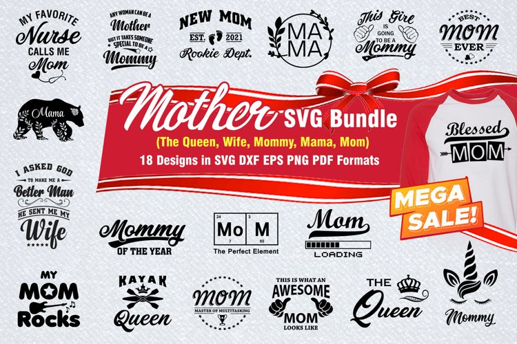 Mothers Day SVG Bundle - The Queen, Wife, Mama, Mom