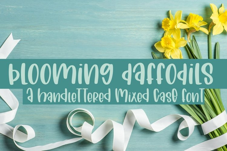 Web Font Blooming Daffodils - A Hand-Lettered Mixed-Case Fon example image 1
