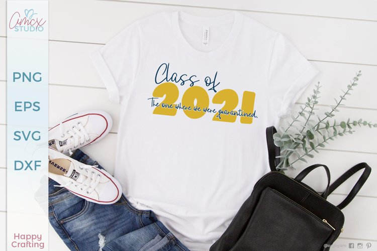 The One where we were quarantined - Class Of 2021 SVG