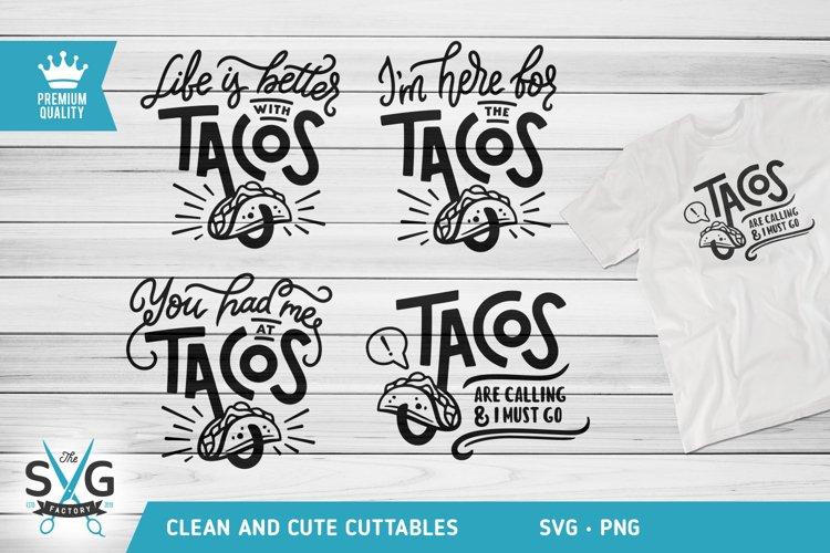 Tacos SVG, Tacos Shirt SVG, Tacos Quote SVG, Tacos cut files