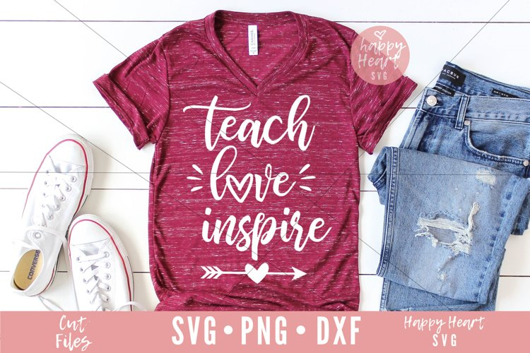 Teach Love Inspire SVG example image 1