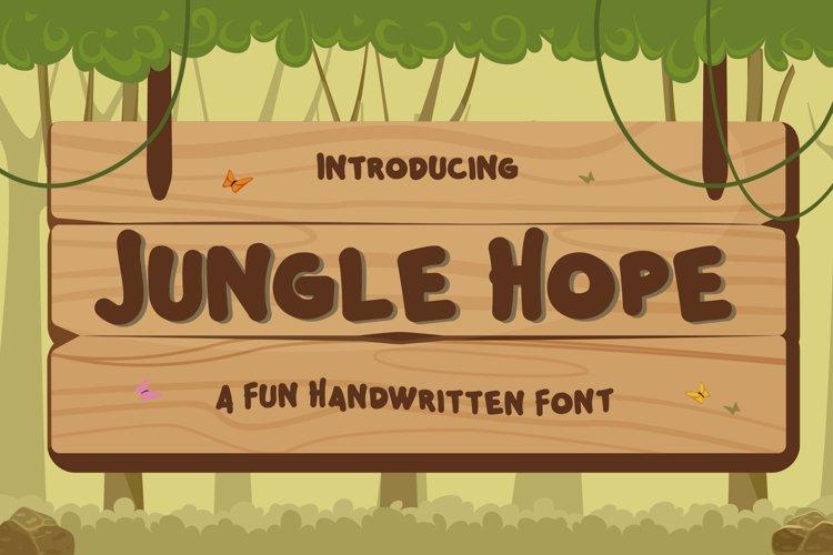 Jungle Hope - Fun Handwritten Font example image 1