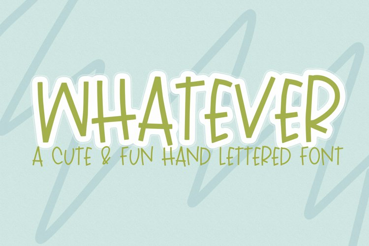 WHATEVER - A Hand Lettered Font