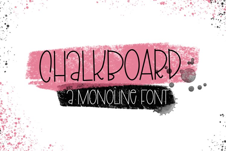 Chalkboard - A Clean Monoline Hand Lettered Type example image 1