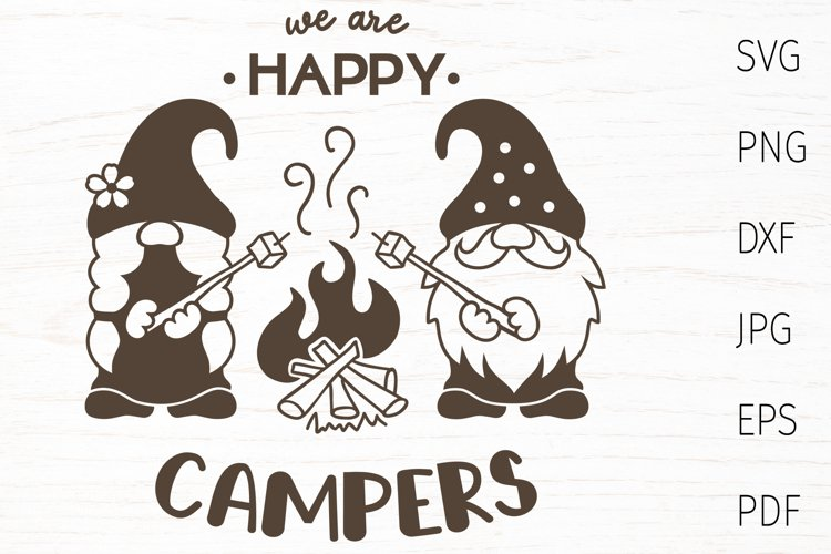 Camping svg, we are happy camper, camping gnomes svg quote