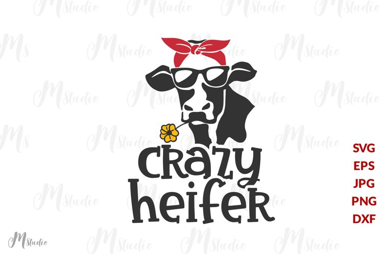 Crazy Heifer svg