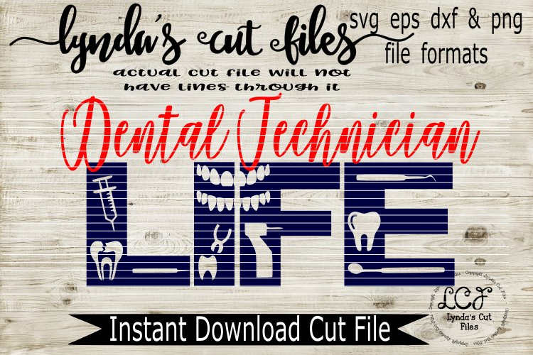 Dental Technician Life svg/eps/dxf File example image 1