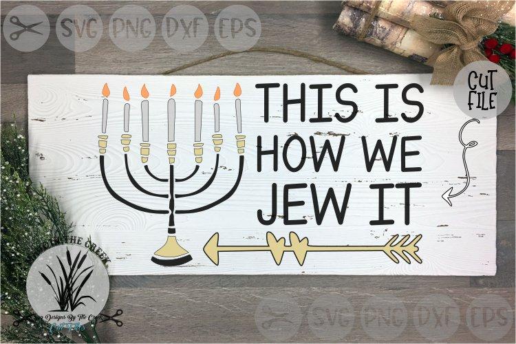 Menorah, Hanukkah, How We Jew It, Candles, Cut File, SVG example image 1