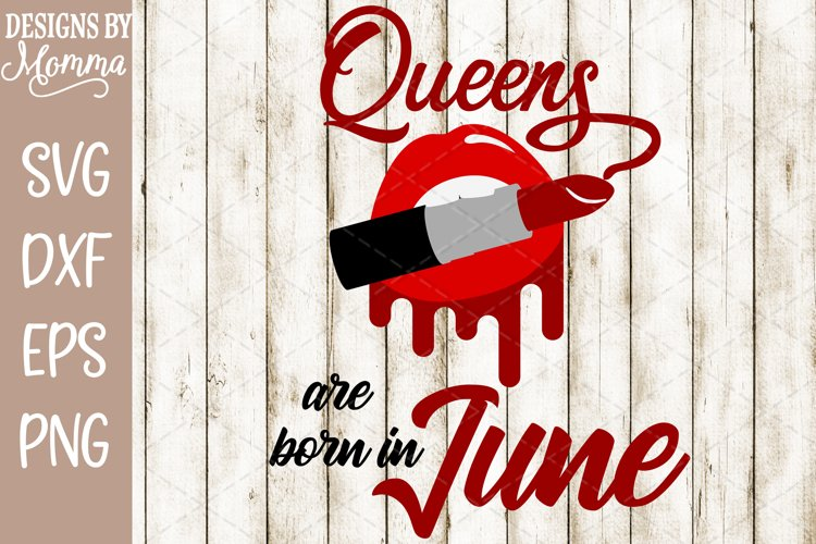 Queens are born in June Lipstick SVG example image 1