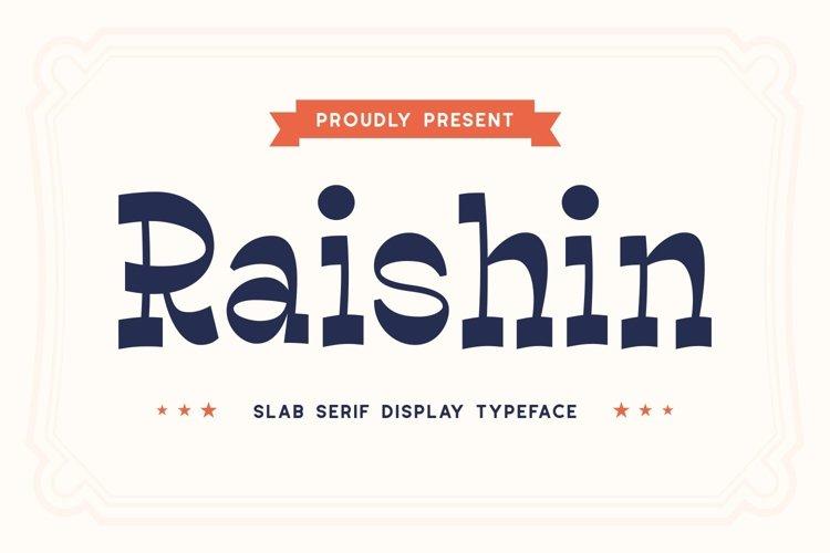 Raishin - Slab Serif Display Typeface example image 1