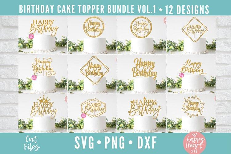 Birthday Cake Topper SVG Bundle example image 1
