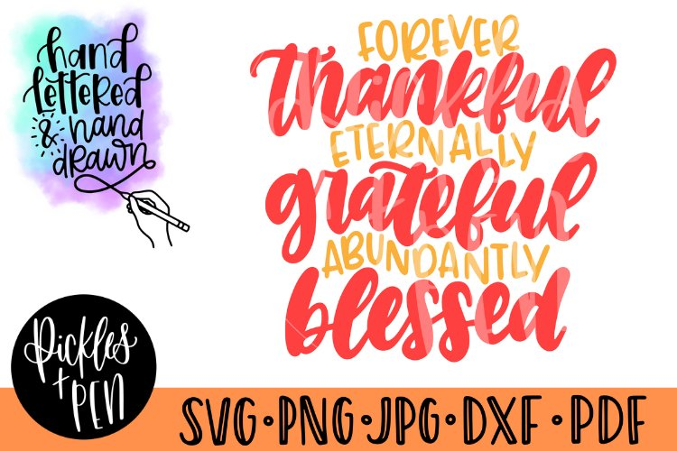thankful grateful blessed svg - thanksgiving quote