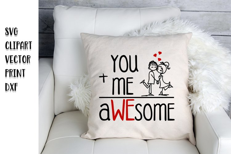 Valentines day svg, You and me svg, Love svg