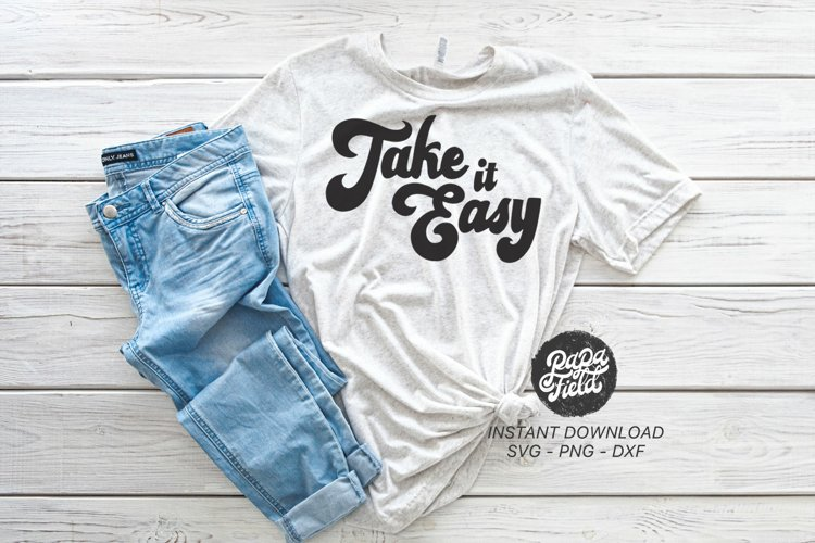 Take it easy SVG|PNG|DXF example image 1