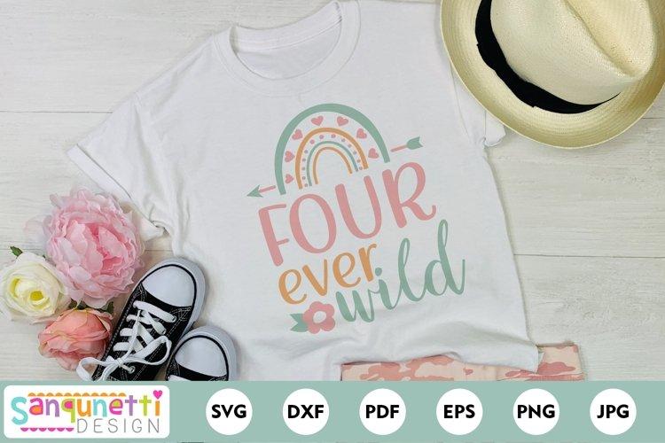 Four ever wild SVG for 4th Birthday with boho rainbow