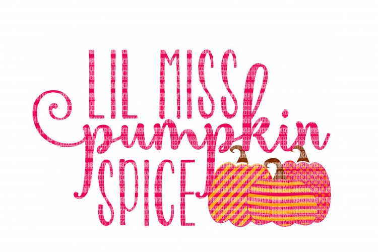 Lil Miss Pumpkin Spice SVG, Iron On Decals, Thanksgiving, Halloween svg, dxf for Cricut, Svg Files, svg For Cricut, SVG for Silhouette example image 1