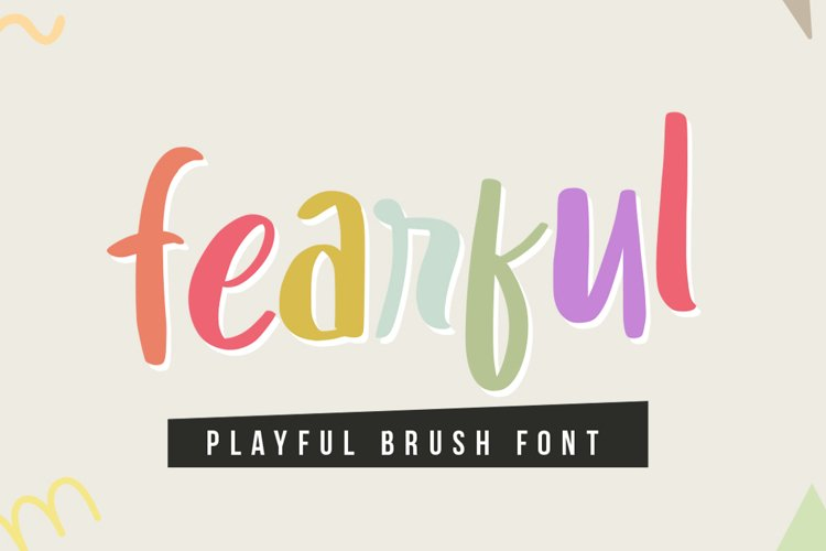 Fearful - Playful Brush Font example image 1