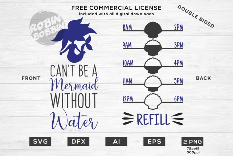 Cant Be Mermaid Without Water - Double Sided SVG Design