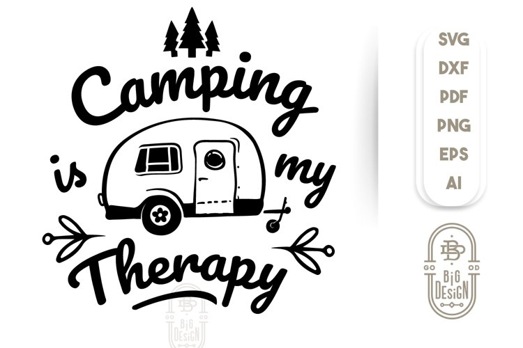 Camping SVG File - Camping is my Therapy SVG example image 1