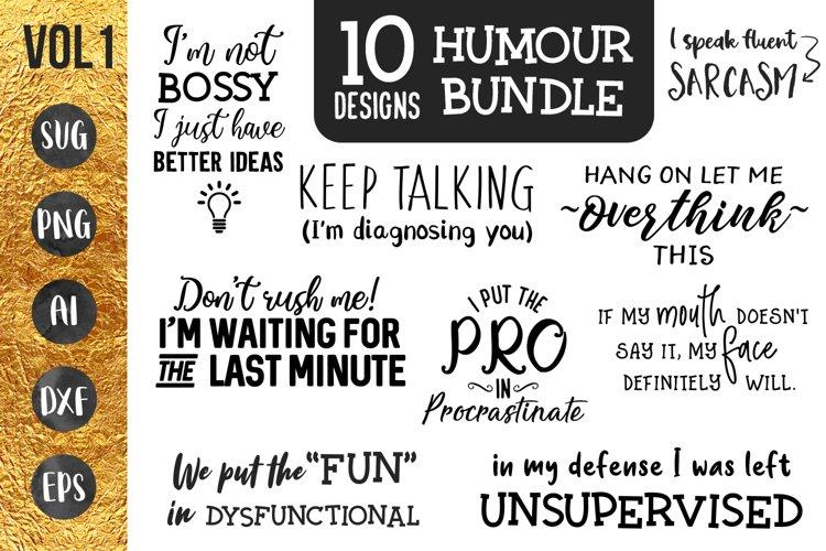 Humour bundle VOL 1 - 10 designs - svg png cut files Cricut