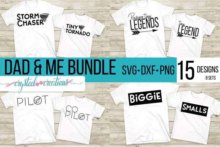 Dad and Me Bundle 15 files 8 sets SVG, DXF, PNG