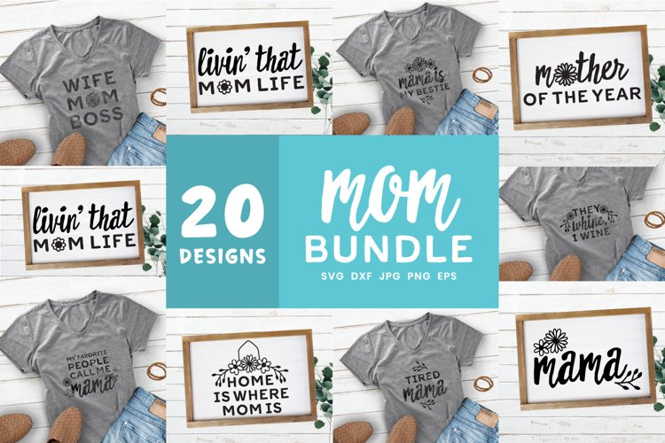 Mother's Day SVG Bundle | Mom Quotes Shirt Bundle example image 1