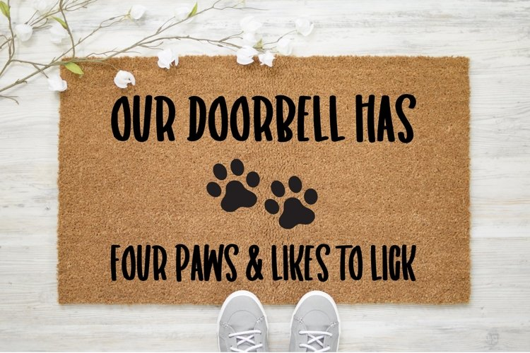 Doorbell Has Four Paws|Outdoor SVG Cut File