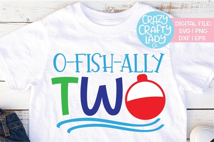 O-fish-ally Two 2nd Birthday SVG DXF EPS PNG Cut File