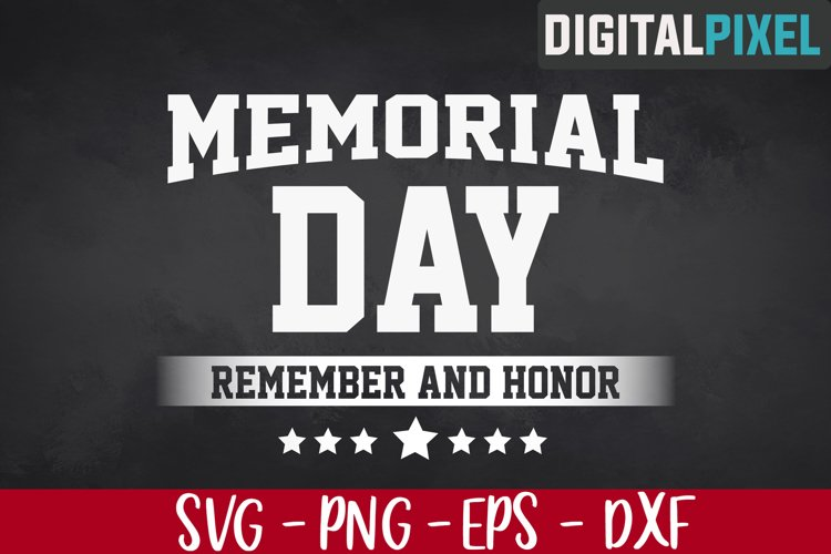 Memorial Day SVG PNG, Remember And Honor Svg, Veterans Svg example image 1