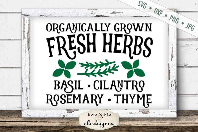 Fresh Herbs| Farmhouse | Garden SVG example image 1