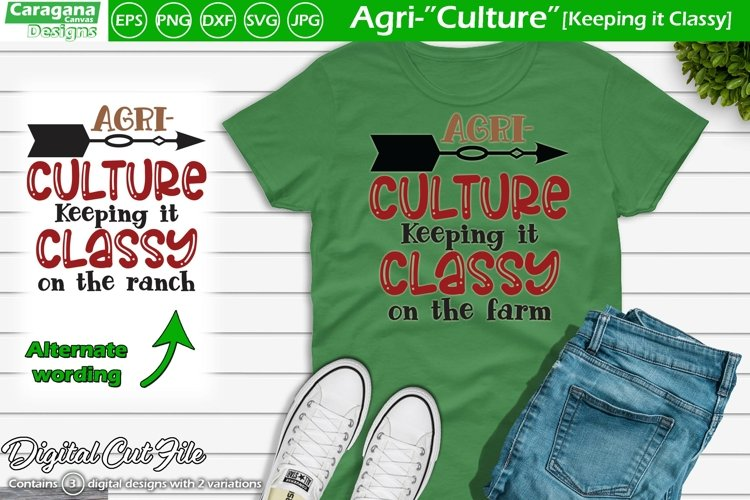 "Agri-""Culture"" - Keeping it Classy example image 1"