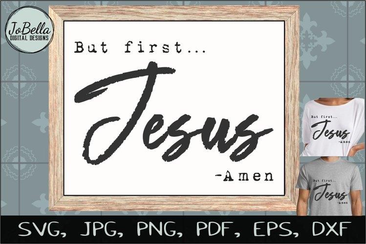 But First Jesus SVG, Sublimation PNG & Printable