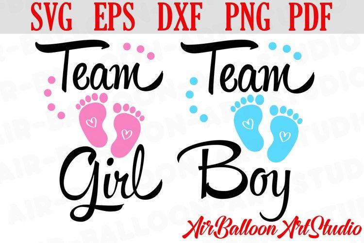 Team Boy Svg & Team Girl Svg Gender Reveal Svg Pregnancy Svg