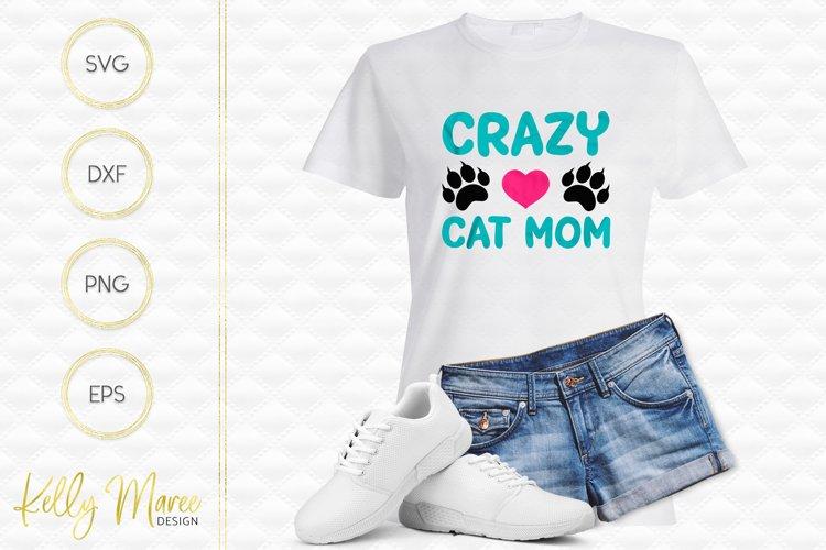 Crazy Cat Mom SVG File