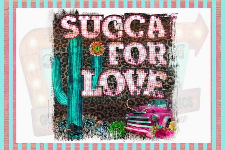 Succa For Love Sublimation Digital Download example image 1