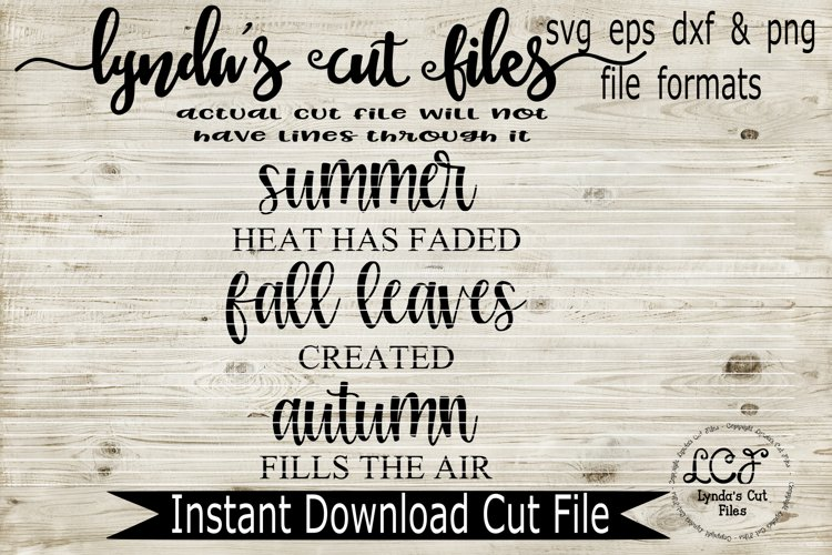 Summer heat has faded, fall leaves, svg/eps/dxf file example image 1